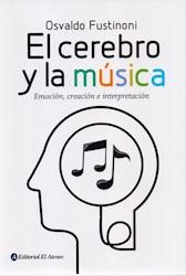 Libro El Cerebro Y La Musica