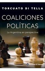 Papel COALICIONES POLITICAS LA ARGENTINA EN PERSPECTIVA