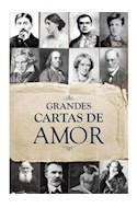 Papel GRANDES CARTAS DE AMOR (COLECCION LA ESFERA DE LOS LIBROS)