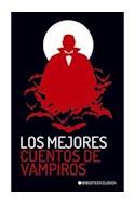 Papel MEJORES CUENTOS DE VAMPIROS (COLECCION BIBLIOTECA CLASICA) (BOLSILLO)
