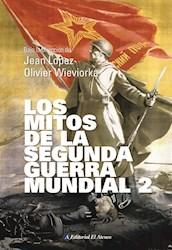 Libro Los Mitos De La Segunda Guerra Mundial 2