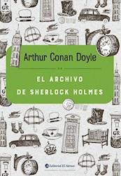 Libro El Archivo De Sherlock Holmes
