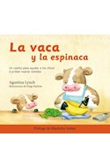 Papel VACA Y LA ESPINACA (PROLOGO DE MARITCHU SEITUN) (ILUSTRADO) (CARTONE)