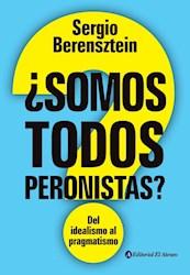 Libro Somos Todos Peronistas ?