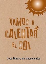 Libro Vamos A Calentar El Sol