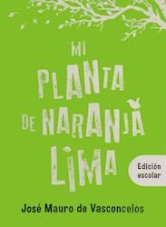 Libro Mi Planta De Naranja Lima ( Edicion Escolar )
