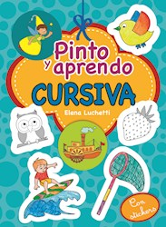 Libro Pinto Y Aprendo Cursiva
