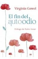 Papel FIN DEL AUTOODIO (PROLOGO DE PEDRO AZNAR)