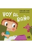 Papel VOY AL BAÑO (COLECCION CRECEMOS) [ILUSTRADO] (CARTONE)
