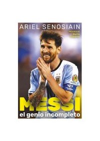 Papel Messi, El Genio Incompleto