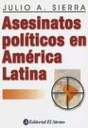 Papel Asesinatos Politicos En America Latina