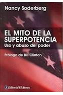 Papel MITO DE LA SUPERPOTENCIA USO Y ABUSO DEL PODER