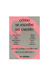 Como Se Escribe Un Cuento Por Brizuela Leopoldo 9789500263269 Casassa Y Lorenzo