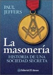 Papel Masoneria, La Historia De Una Sociedad Secre