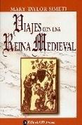 Papel Viajes Con Una Reina Medieval