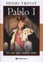 Papel Pablo I El Zar Que Nadie Amo