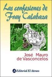 Papel Confesiones De Fray Calabaza, Las