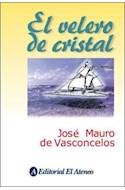 Papel VELERO DE CRISTAL (COLECCION VASCONCELOS)