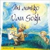Libro Mi Amigo Van Gogh