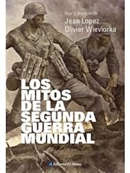 Libro Los Mitos De La Segunda Guerra Mundial