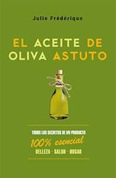 Libro El Aceite De Oliva Astuto