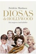 Papel DIOSAS DE HOLLYWOOD SEIS MUJERES INOLVIDABLES