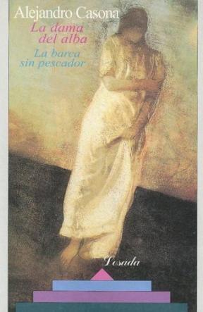 Papel Dama Del Alba, La / La Barca Sin Pescador