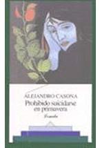 Papel PROHIBIDO SUICIDARSE EN PRIMAVERA -450