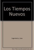 Papel 132-INGENIEROS:LOS TIEMPOS NUEVOS