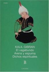 Libro El Vagabundo  Arena Y Espuma  Dichos Espirituales