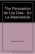 Papel PERSUACION DE LOS DIAS / EN LA MASMEDULA (POETAS HISPAN  OAMERICANOS DE AYER Y HOY) (RUSTICO