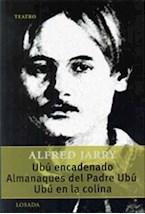 Papel UBU ENCADENADO / ALMANAQUES DEL PADRE UBU / UBU EN LA COLINA