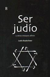 Libro Ser Judio Y Otros Ensayos Afines