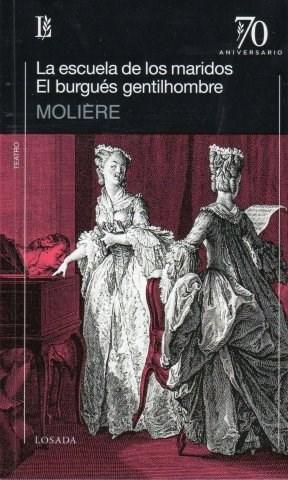 Papel La Escuela De Los Maridos / El Burgués Gentilhombre