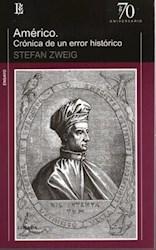 Libro Americo : Cronica De Un Error Historico