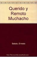 Papel QUERIDO Y REMOTO MUCHACHO (POETAS HISPANOAMERICANOS DE  AYER Y DE HOY) (RUSTICO)