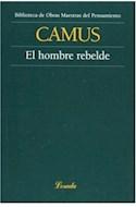 Papel HOMBRE REBELDE (OBRAS MAESTRAS DEL PENSAMIENTO 31)