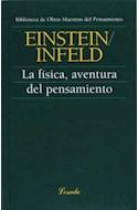 Papel FISICA AVENTURA DEL PENSAMIENTO (BIBLIOTECA DE OBRAS MAESTRAS DEL PENSAMIENTO 07) (RUSTICA)