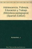 Papel ADOLESCENCIA POBREZA EDUCACION Y TRABAJO
