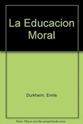 Libro La Educacion Moral