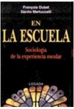 Papel EN LA ESCUELA (SOCIOLOGIA DE LA EXPERIENCIA ESCOLAR)