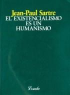 Papel Existencialismo Es Un Humanismo, El