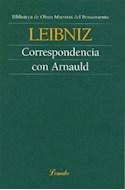 Papel CORRESPONDENCIA CON ARNAULD (COLECCION OBRAS MAESTRAS DEL PENSAMIENTO 65)