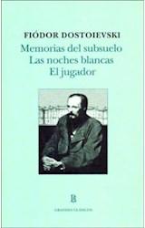 Papel MEMORIAS DEL SUBSUELO / LAS NOCHES BLANCAS / EL JUGADOR