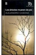 Papel ARBOLES MUEREN DE PIE (COLECCION 70 ANIVERSARIO)