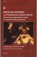 Papel MEDICINA INTERNA LA FORMACION CLINICA INICIAL SEMINARIO (COLECCION CIENCIA)