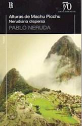 Libro Alturas De Machu Picchu /  Nerudiana Dispersa