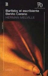 Libro Bartleby  El Escribiente / Benito Cereno