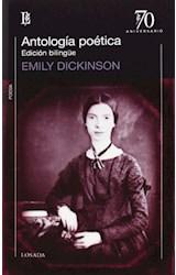 Papel ANTOLOGIA POETICA (DICKINSON EMILY) (EDICION BILINGUE) (70 AÑOS)(70 A#OS)