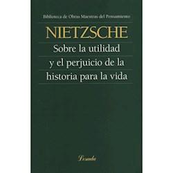 Libro Sobre La Utilidad Y El Prejuicio De La Historia